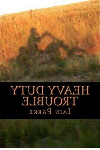 Heavy Duty Trouble: Book Three in the Brethren Trilogy